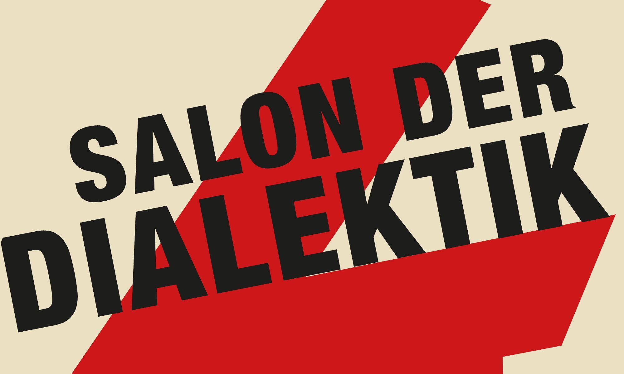 Salon der Dialektik